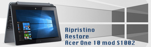Ripristino Acer One 10 s1002